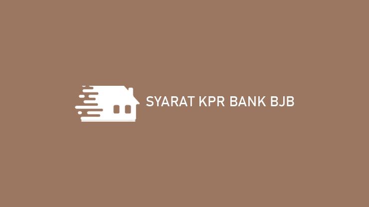 Syarat KPR Bank BJB