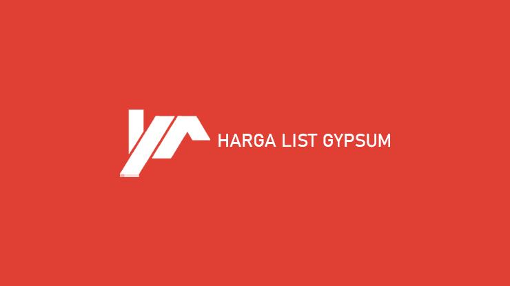 Harga List Gypsum