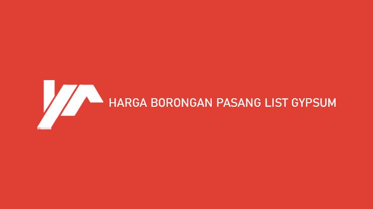 Harga Borongan Pasang List Gypsum