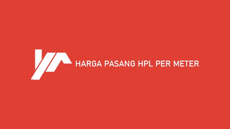 Harga Pasang HPL Per Meter