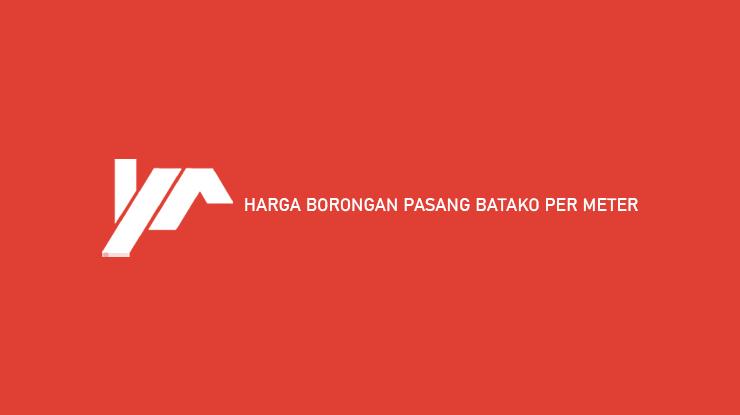 Harga Borongan Pasang Batako Per Meter