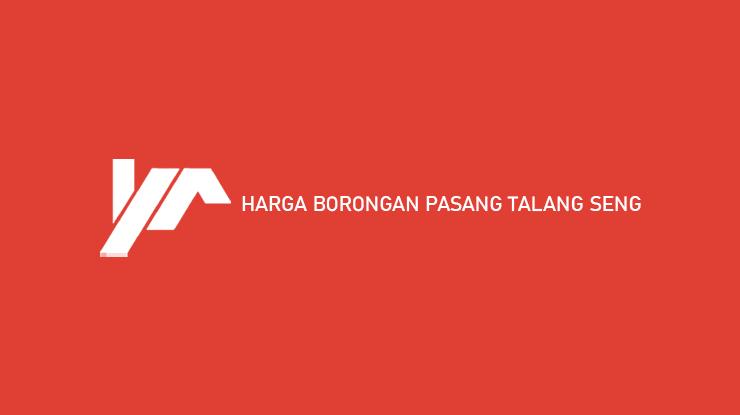 Harga Borongan Pasang Talang Seng