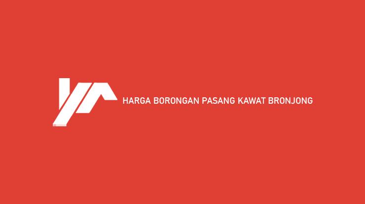Harga Borongan Pasang Kawat Bronjong